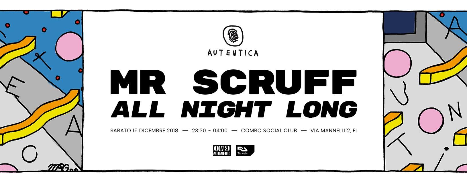 Autentica pres • Mr Scruff (All night long)